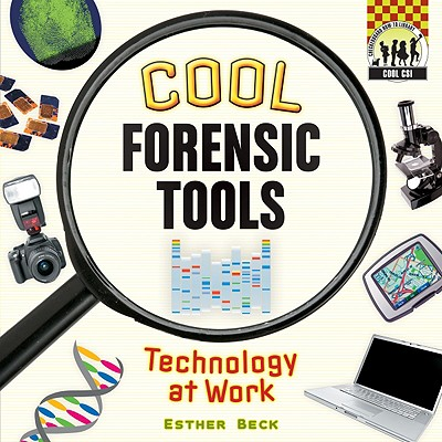 Cool Forensic Tools By Beck, Esther